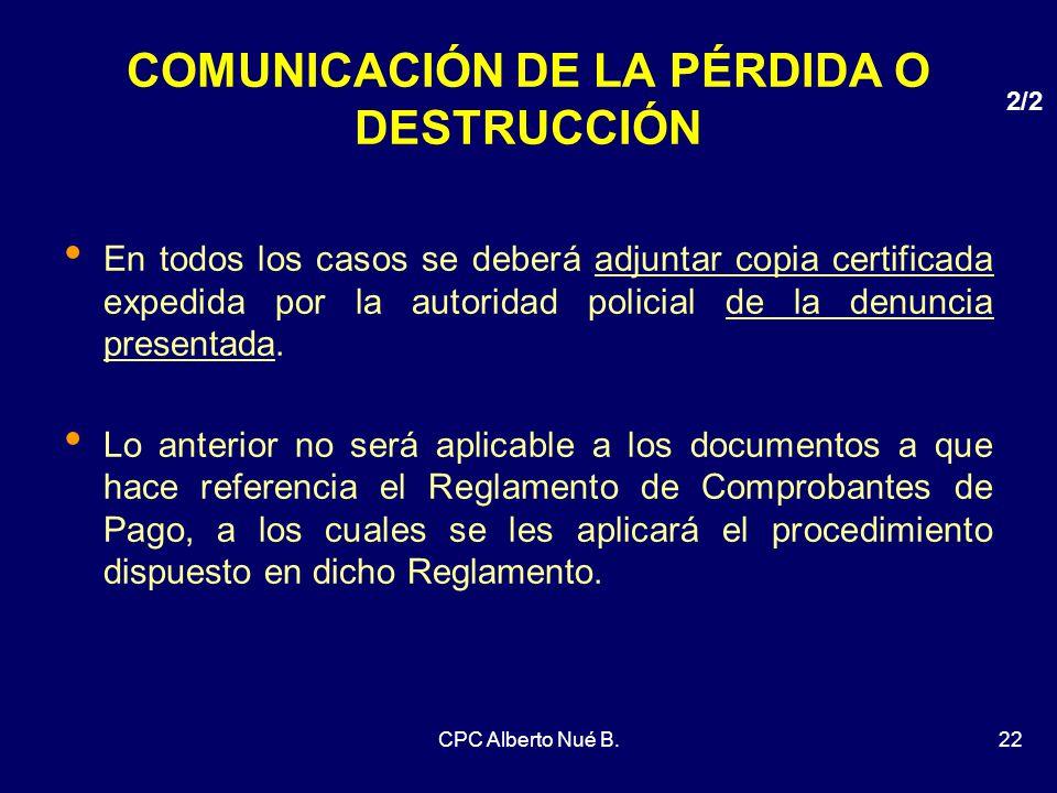 COMUNICACIÓN DE LA PÉRDIDA O DESTRUCCIÓN