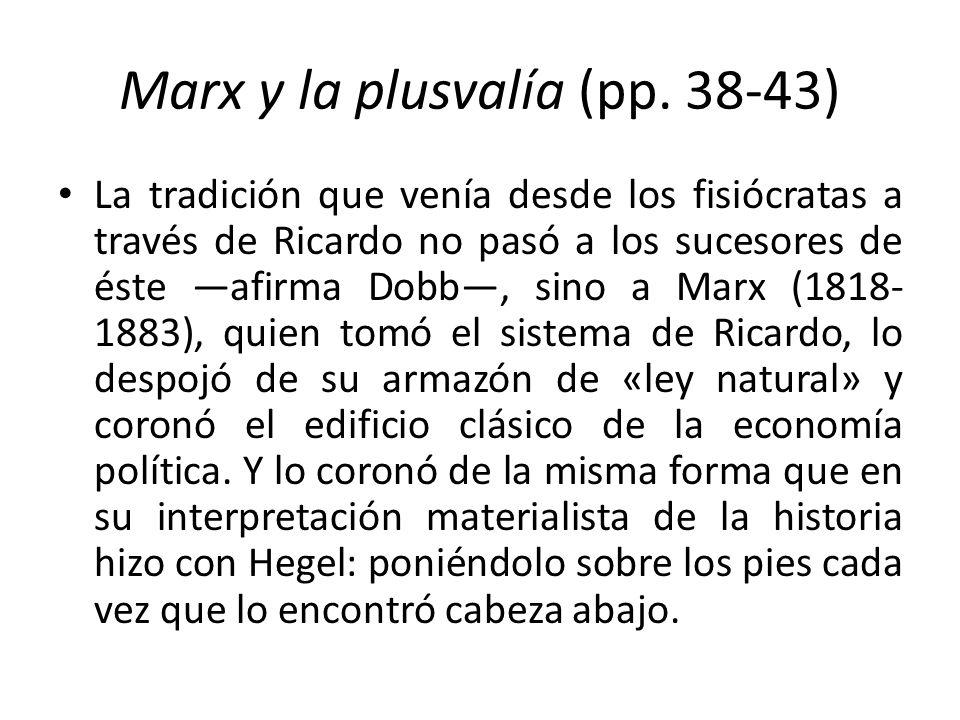 Marx y la plusvalía (pp. 38-43)