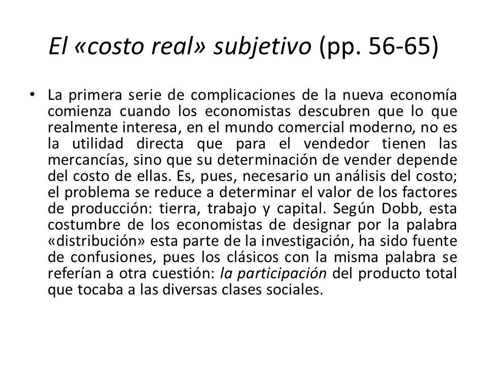 El «costo real» subjetivo (pp. 56-65)