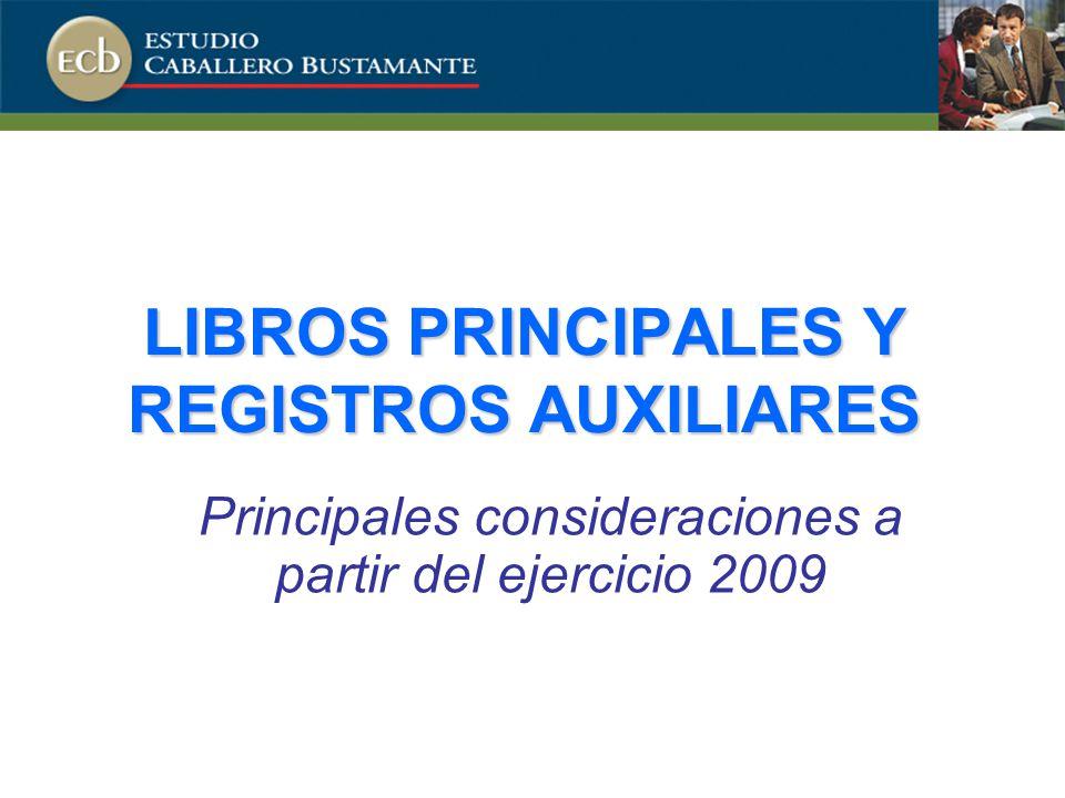 LIBROS PRINCIPALES Y REGISTROS AUXILIARES