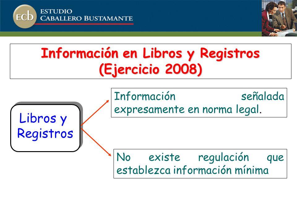 Información en Libros y Registros (Ejercicio 2008)