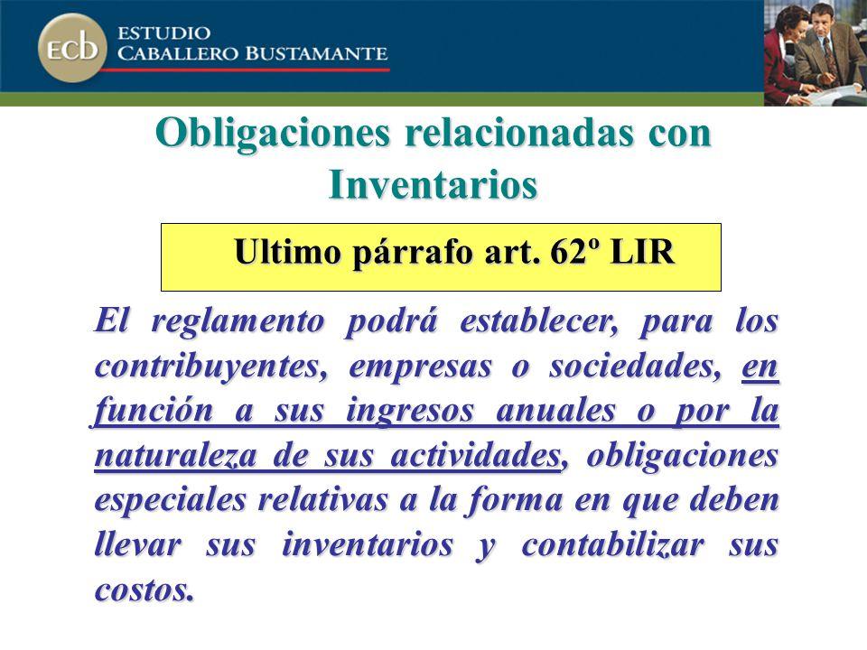 Obligaciones relacionadas con Inventarios Ultimo párrafo art. 62º LIR
