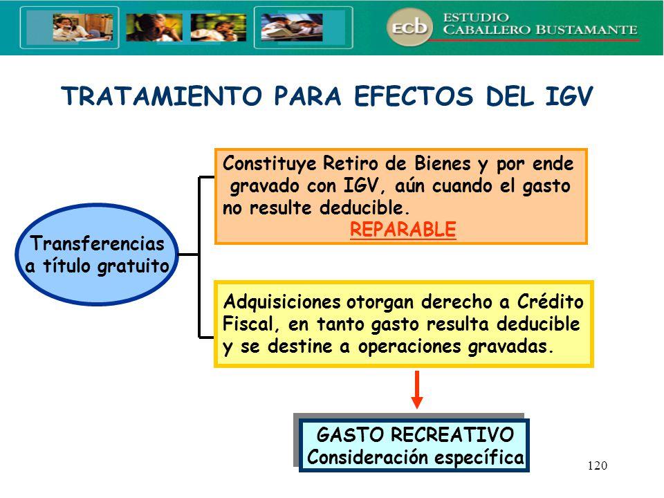 TRATAMIENTO PARA EFECTOS DEL IGV Consideración específica