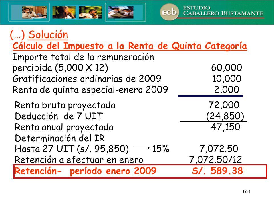 (…) Solución Cálculo del Impuesto a la Renta de Quinta Categoría