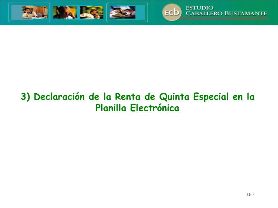 3) Declaración de la Renta de Quinta Especial en la Planilla Electrónica
