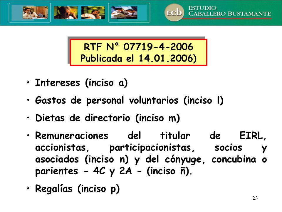 Gastos de personal voluntarios (inciso l)