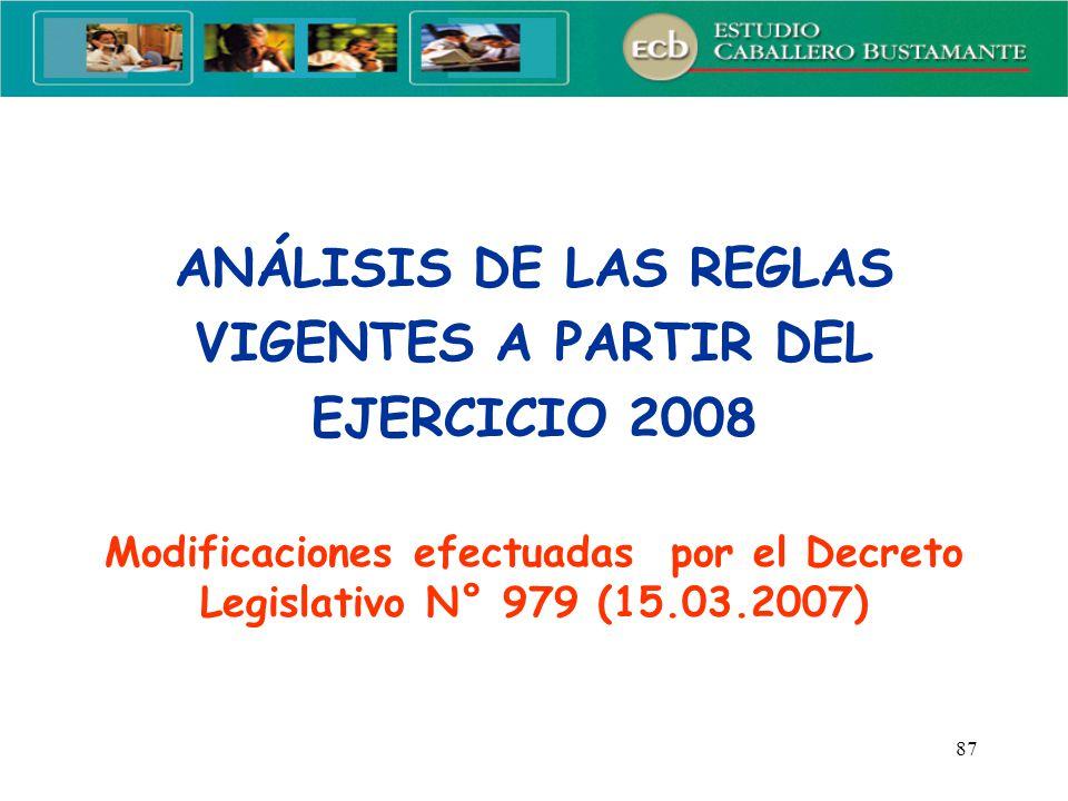 ANÁLISIS DE LAS REGLAS VIGENTES A PARTIR DEL EJERCICIO 2008