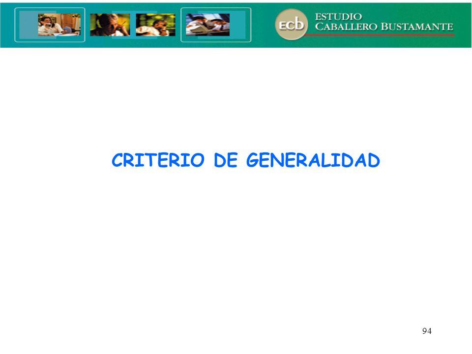 CRITERIO DE GENERALIDAD