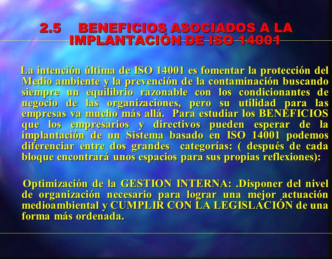 2.5 BENEFICIOS ASOCIADOS A LA IMPLANTACIÓN DE ISO 14001