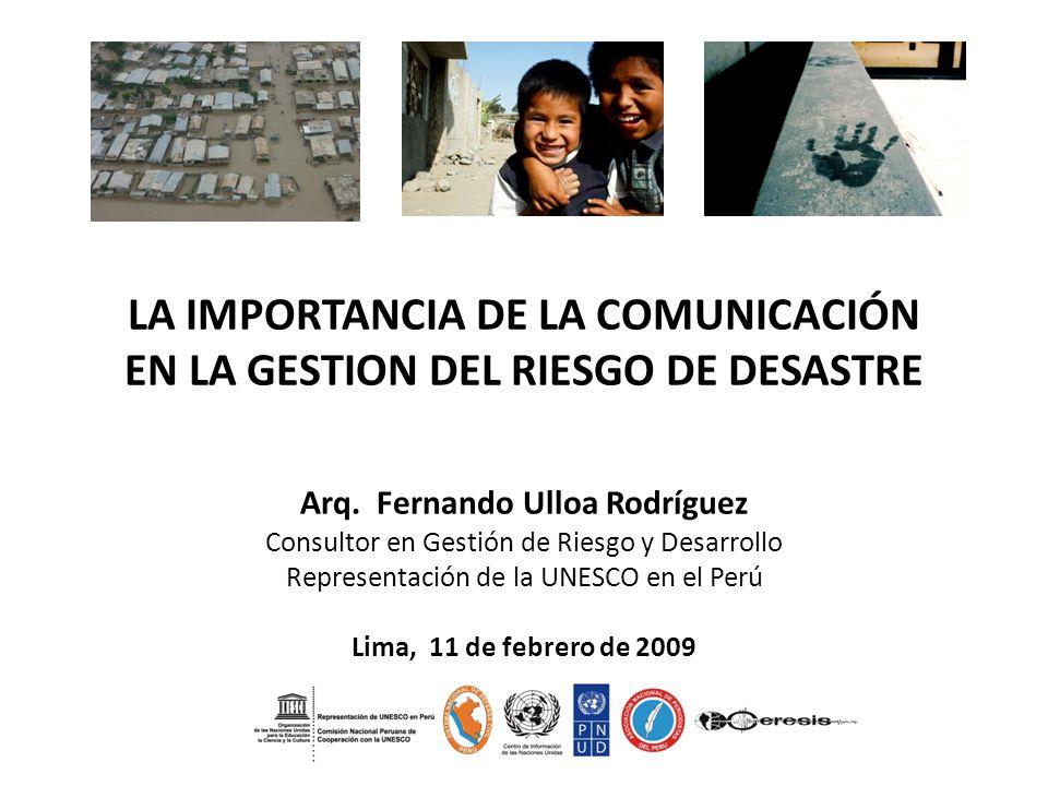 LA IMPORTANCIA DE LA COMUNICACIÓN EN LA GESTION DEL RIESGO DE DESASTRE