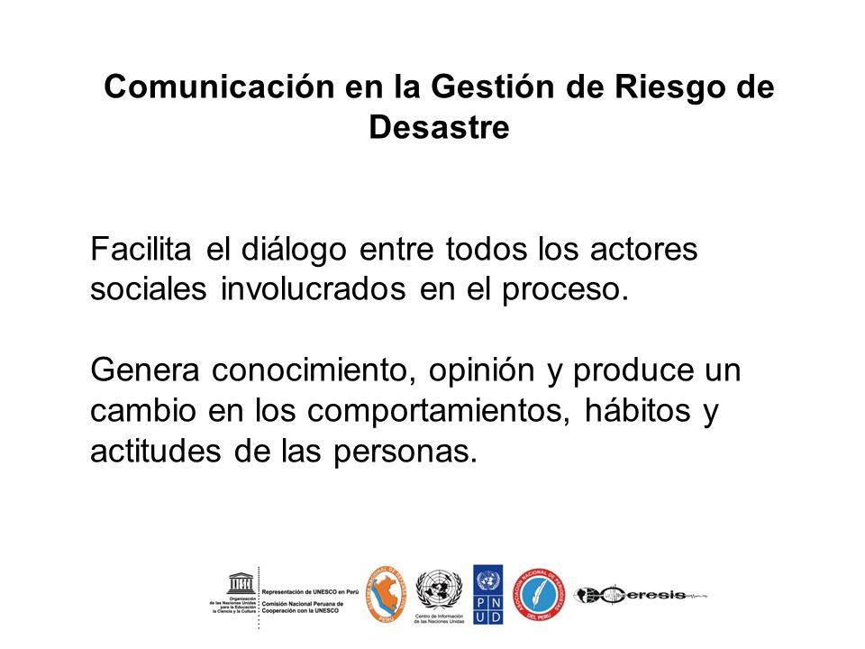 Comunicación en la Gestión de Riesgo de Desastre