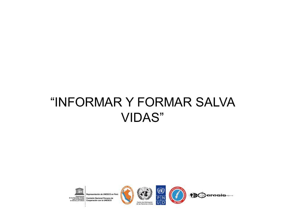 INFORMAR Y FORMAR SALVA VIDAS