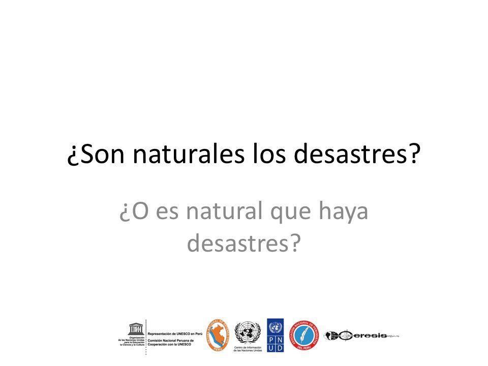 ¿Son naturales los desastres