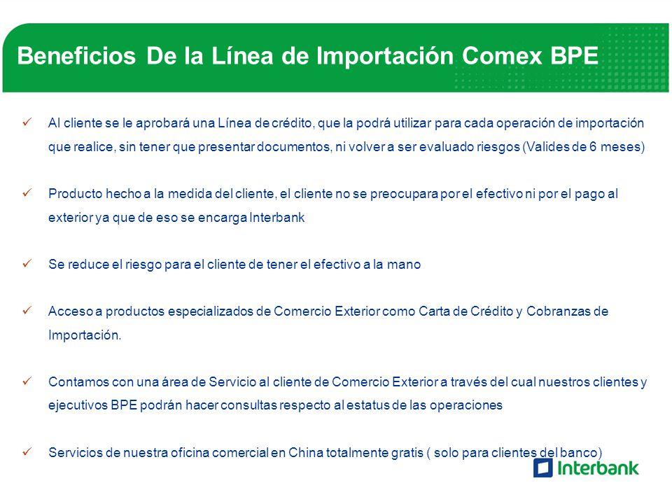 Beneficios De la Línea de Importación Comex BPE