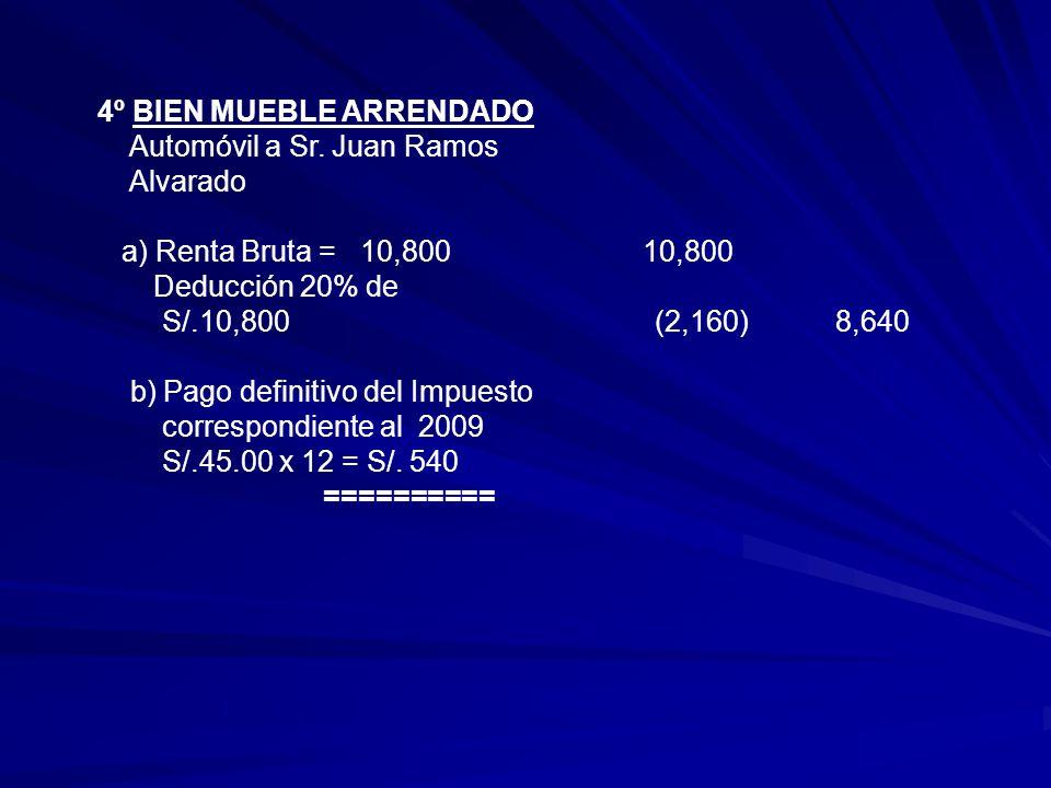 4º BIEN MUEBLE ARRENDADO
