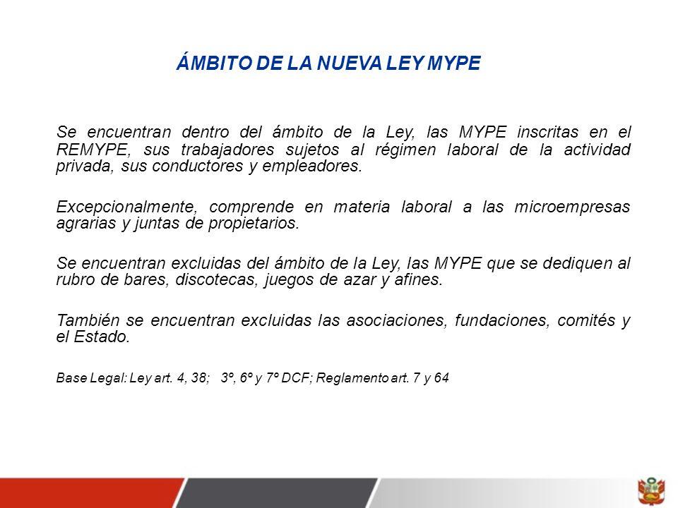 ÁMBITO DE LA NUEVA LEY MYPE