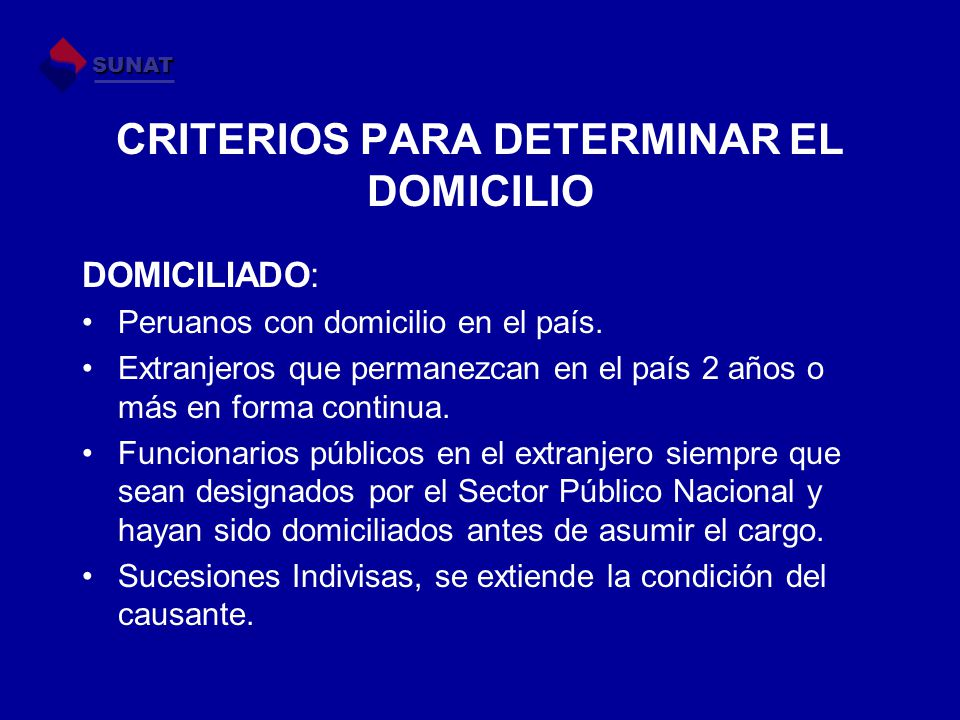CRITERIOS PARA DETERMINAR EL DOMICILIO