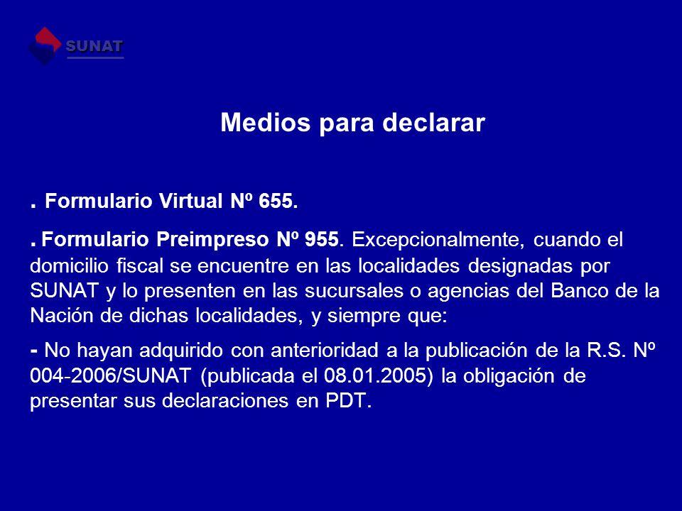 Medios para declarar . Formulario Virtual Nº 655.