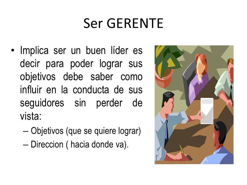 Ser GERENTE
