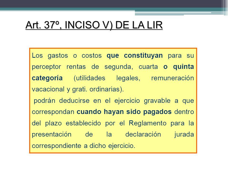 Art. 37º, INCISO V) DE LA LIR