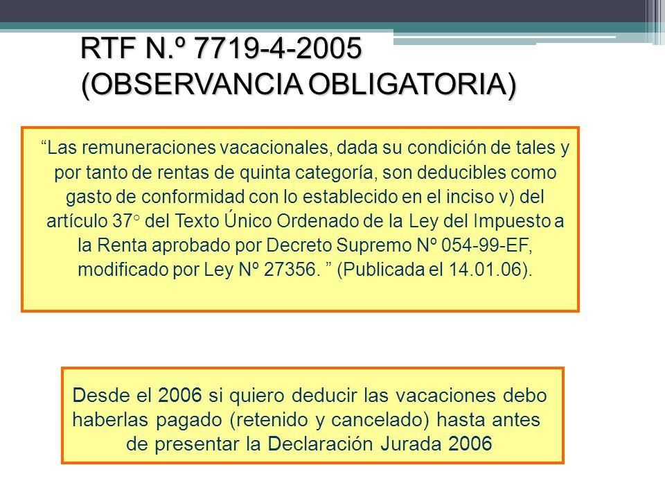 RTF N.º 7719-4-2005 (OBSERVANCIA OBLIGATORIA)