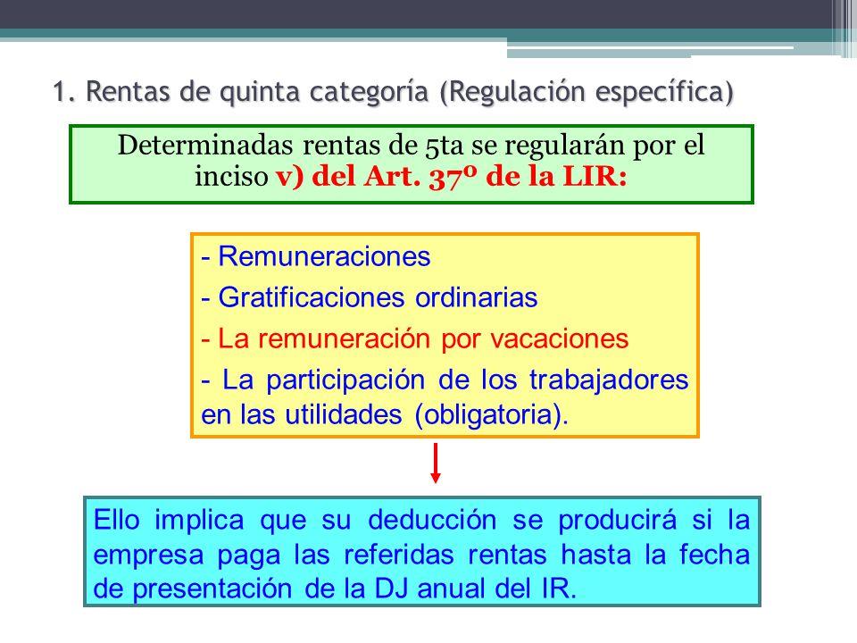 1. Rentas de quinta categoría (Regulación específica)