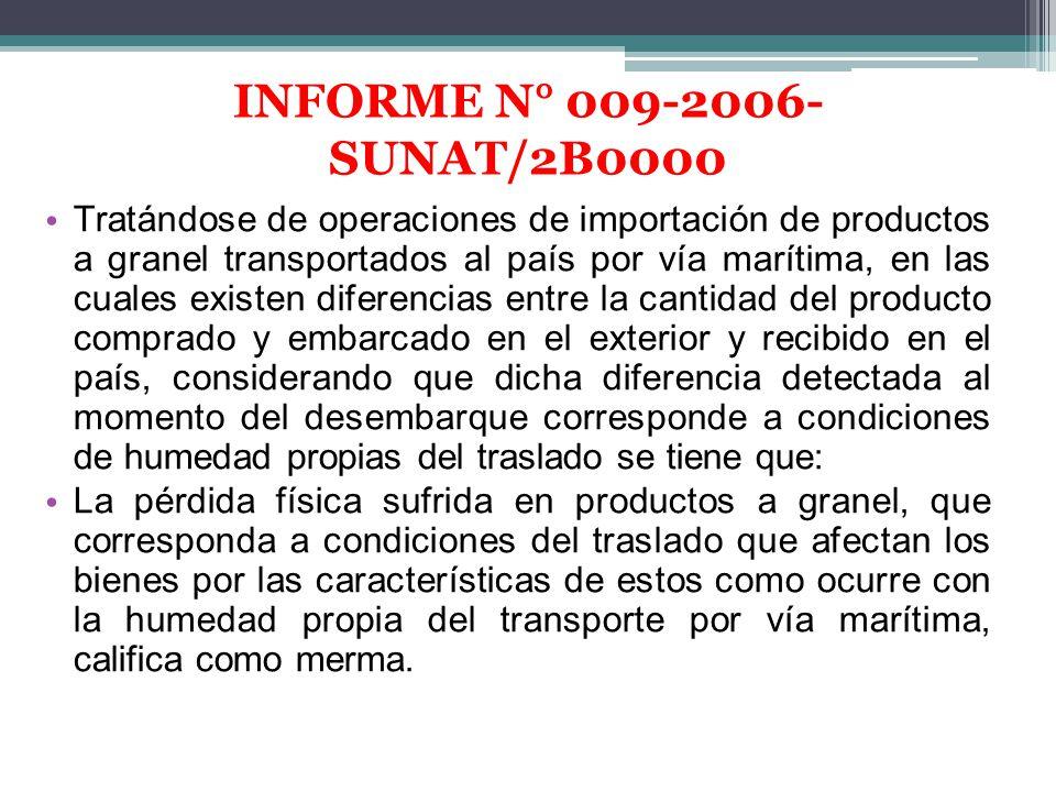 INFORME N° 009-2006-SUNAT/2B0000