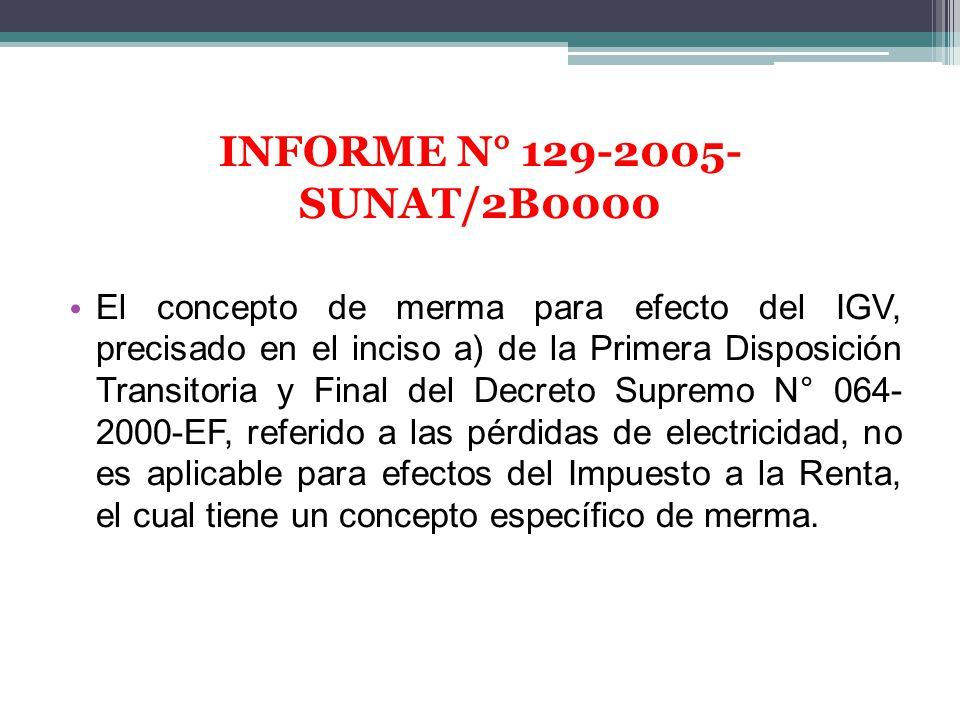 INFORME N° 129-2005-SUNAT/2B0000