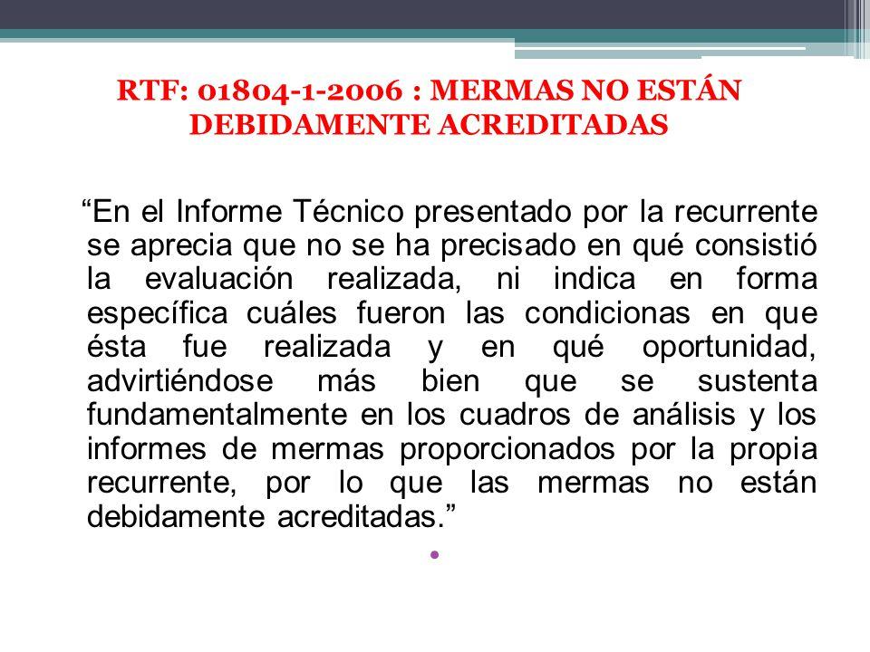 RTF: 01804-1-2006 : MERMAS NO ESTÁN DEBIDAMENTE ACREDITADAS
