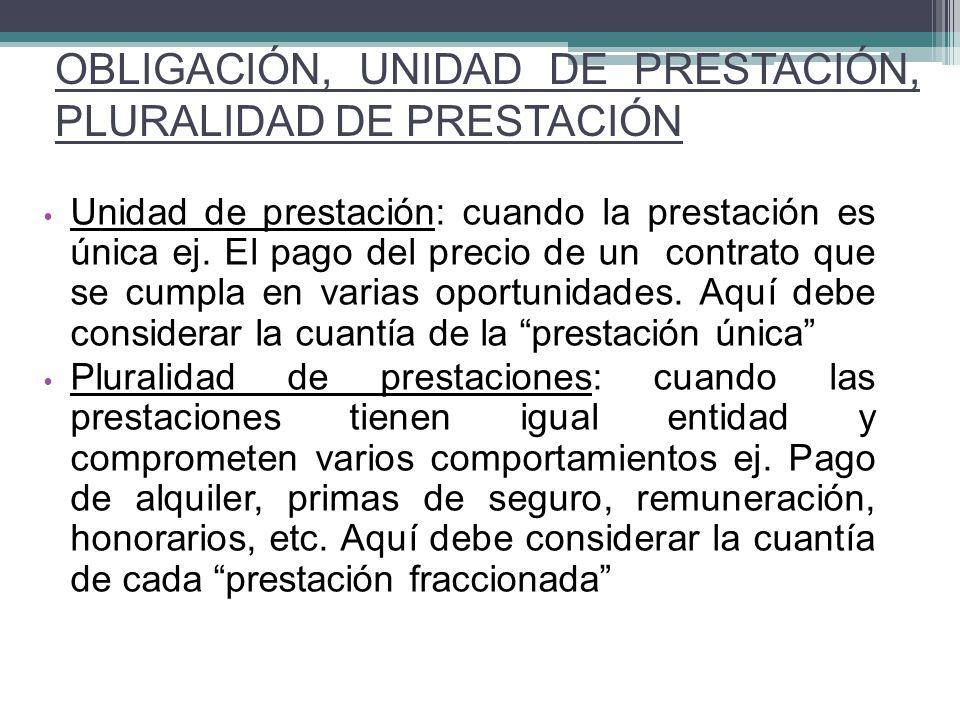 OBLIGACIÓN, UNIDAD DE PRESTACIÓN, PLURALIDAD DE PRESTACIÓN