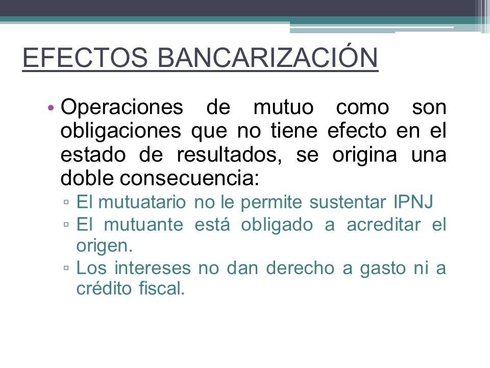 EFECTOS BANCARIZACIÓN