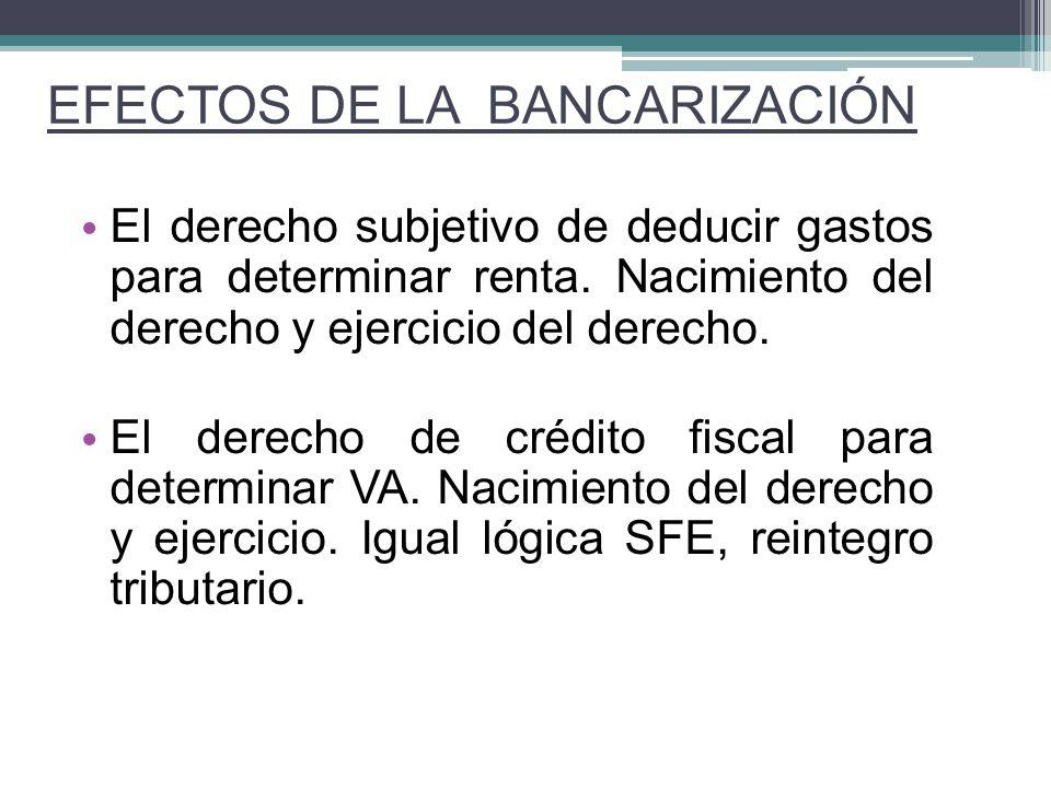 EFECTOS DE LA BANCARIZACIÓN