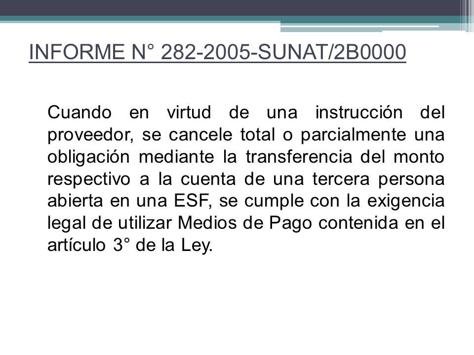 INFORME N° 282-2005-SUNAT/2B0000