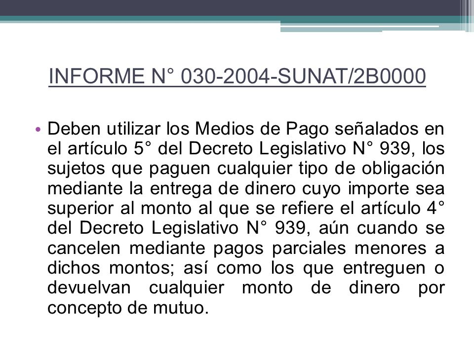 INFORME N° 030-2004-SUNAT/2B0000
