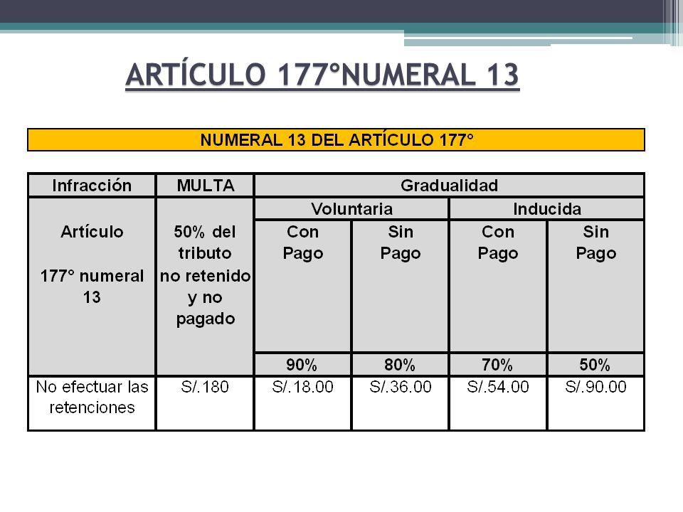 ARTÍCULO 177°NUMERAL 13