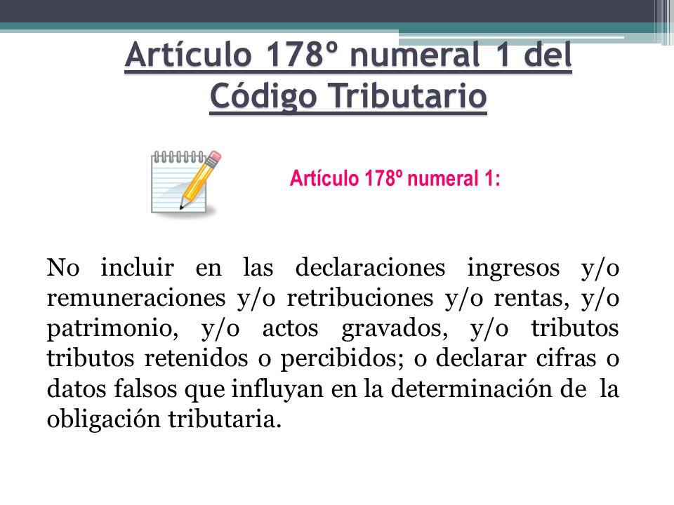 Artículo 178º numeral 1 del Código Tributario
