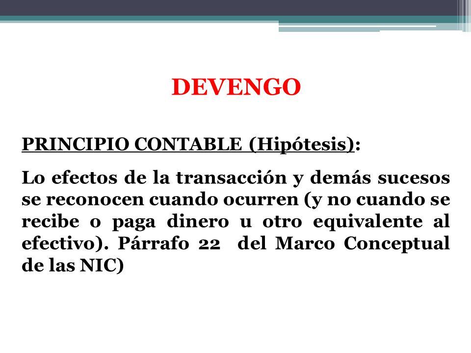 DEVENGO PRINCIPIO CONTABLE (Hipótesis):