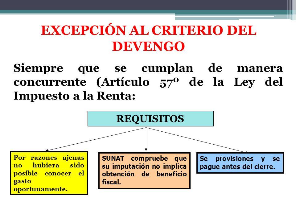 EXCEPCIÓN AL CRITERIO DEL DEVENGO