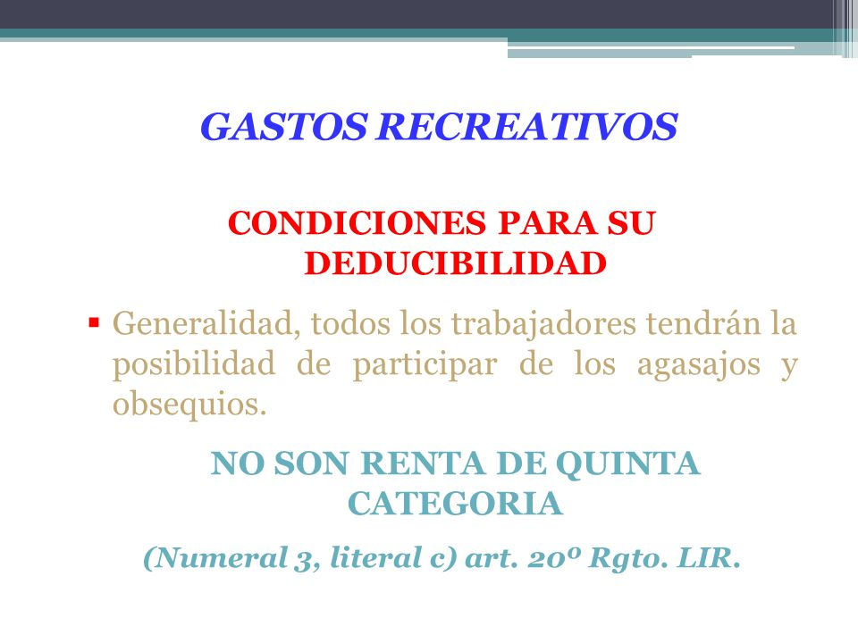 GASTOS RECREATIVOS CONDICIONES PARA SU DEDUCIBILIDAD