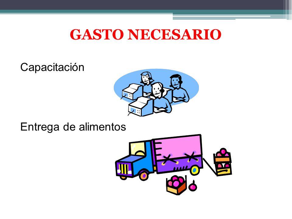 GASTO NECESARIO Capacitación Entrega de alimentos