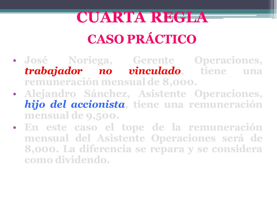 CUARTA REGLA CASO PRÁCTICO