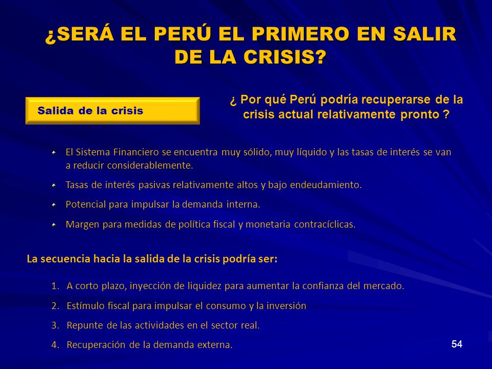 ¿SERÁ EL PERÚ EL PRIMERO EN SALIR DE LA CRISIS