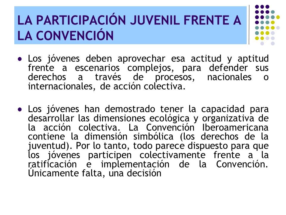 LA PARTICIPACIÓN JUVENIL FRENTE A LA CONVENCIÓN