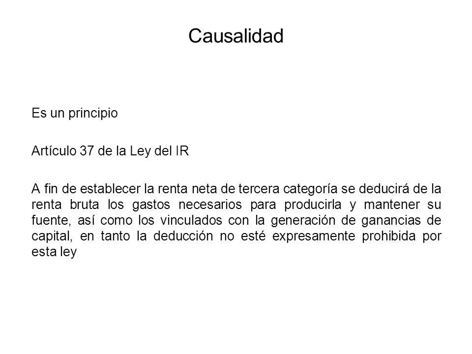 Causalidad Es un principio Artículo 37 de la Ley del IR