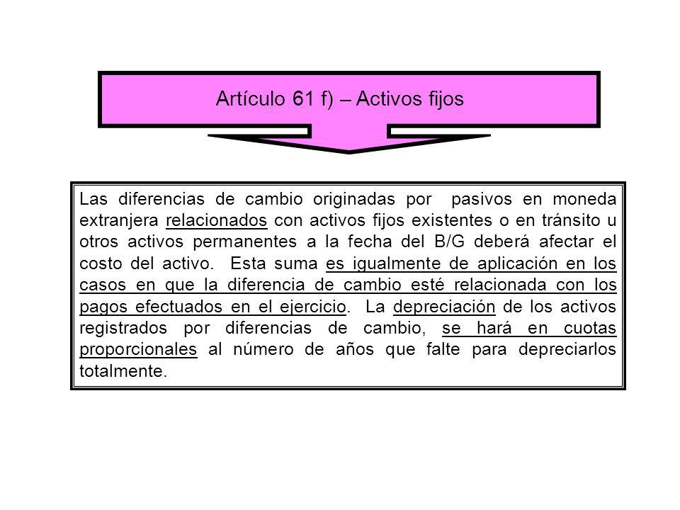 Artículo 61 f) – Activos fijos