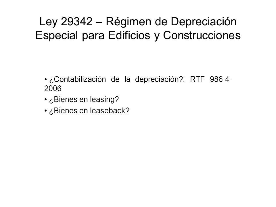 Ley 29342 – Régimen de Depreciación Especial para Edificios y Construcciones