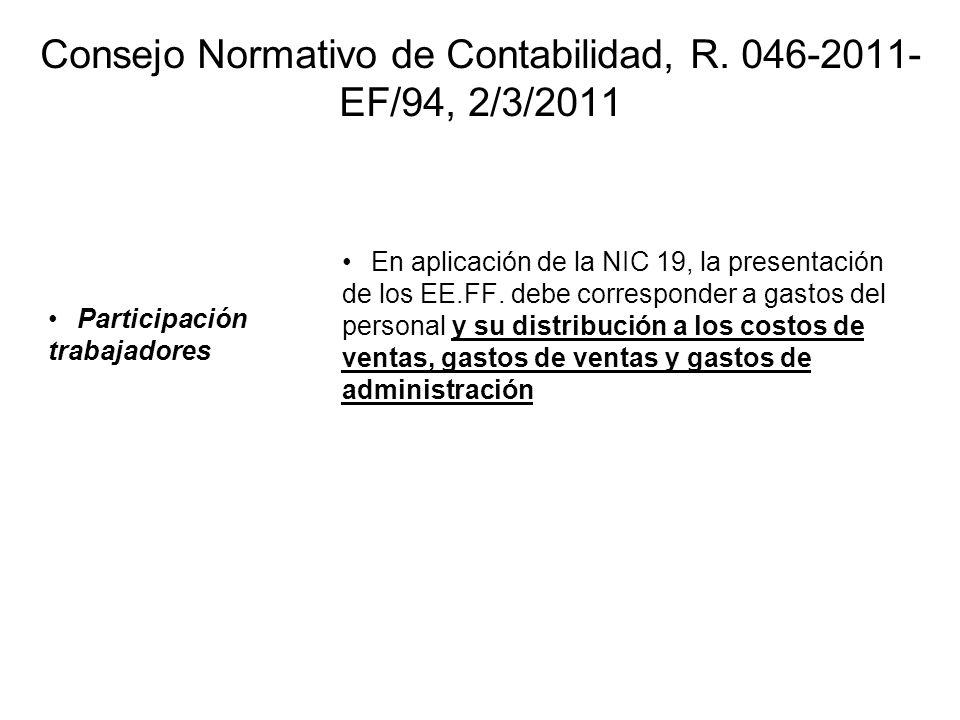 Consejo Normativo de Contabilidad, R. 046-2011-EF/94, 2/3/2011