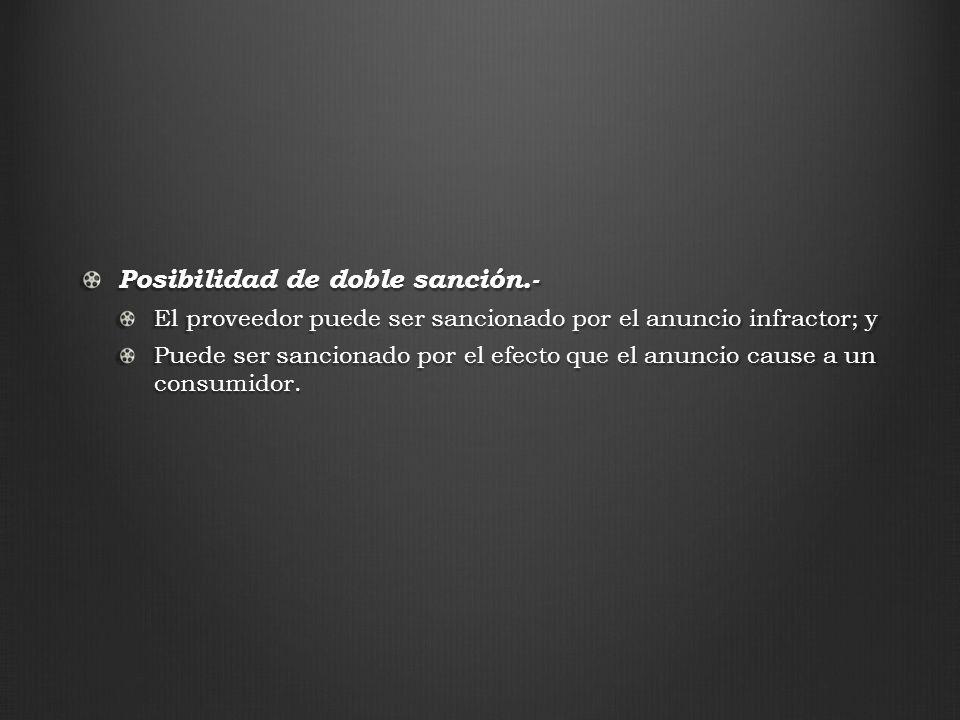 Posibilidad de doble sanción.-
