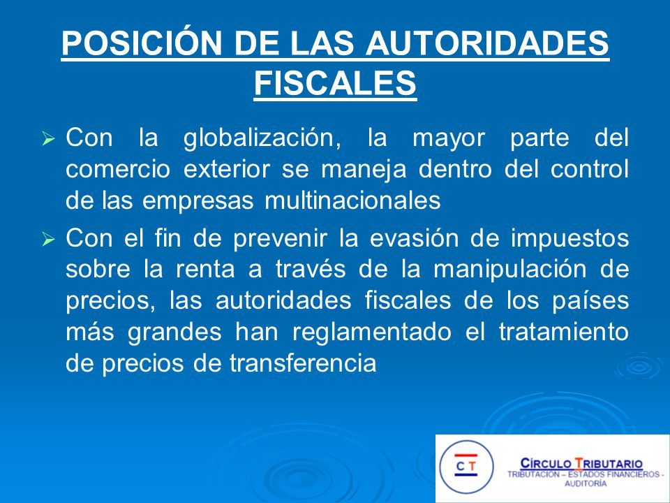 POSICIÓN DE LAS AUTORIDADES FISCALES