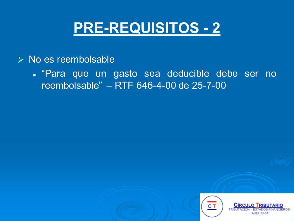 PRE-REQUISITOS - 2 No es reembolsable